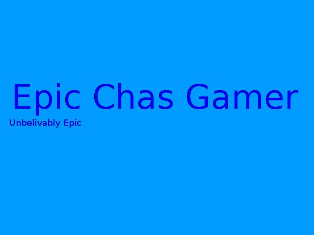 epicchasgamer